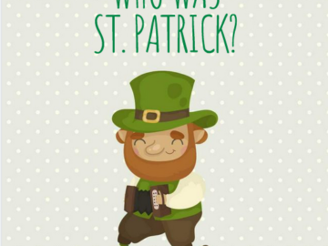 Episode 88: Who was St. Patrick?